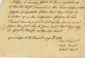 In 1798, Daniel Reed, Seth Frost and Ebenezer Hall sent a notice to inhabitants of the Northwest Precinct in Cambridge (now Arlington) who own real estate. The notice announced that those who owned real estate would be assessed. In the 18th century, members of a town were required to serve in public office. Precinct assessors were required to assess real estate so that those persons could be taxed accordingly.