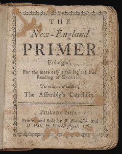The New England Primer, 1764. Courtesy of the General Collection, Beinecke Rare Book and Manuscript Library, Yale University.